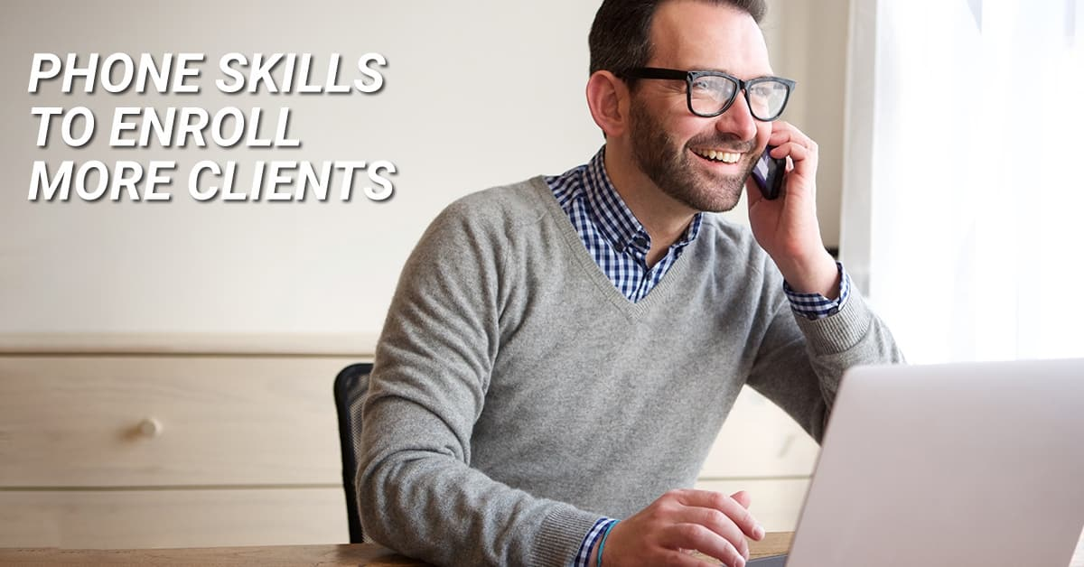 phone skills to enroll clients