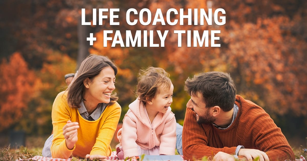 balancing life coach career and family time