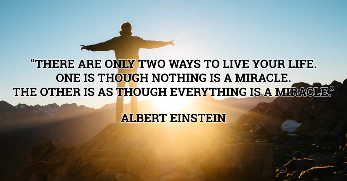 albert einstein miracle quote