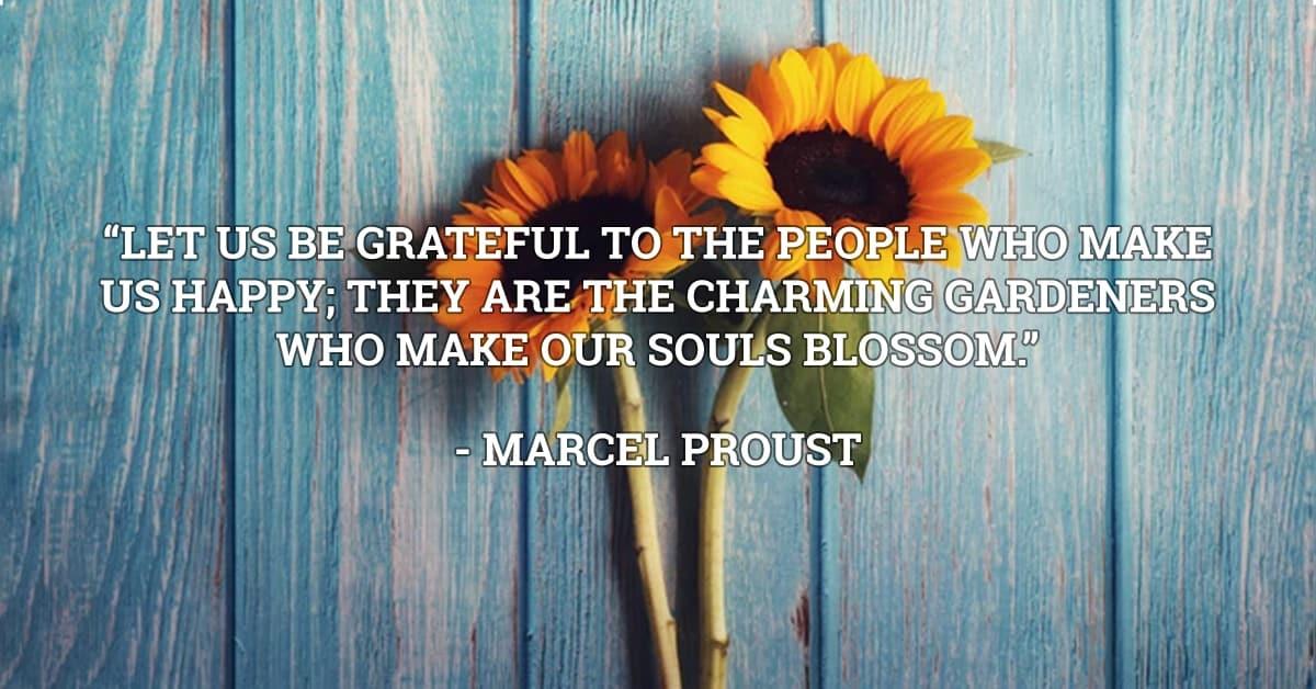 marcel proust gratitude quote