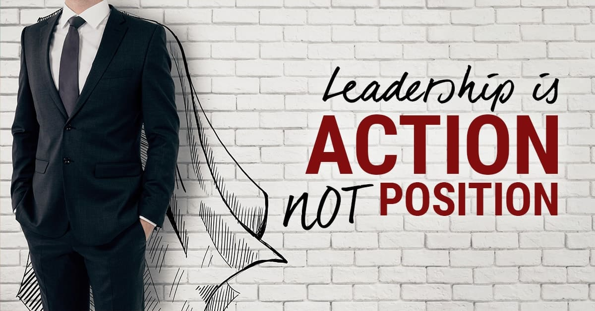 leadership is action quote