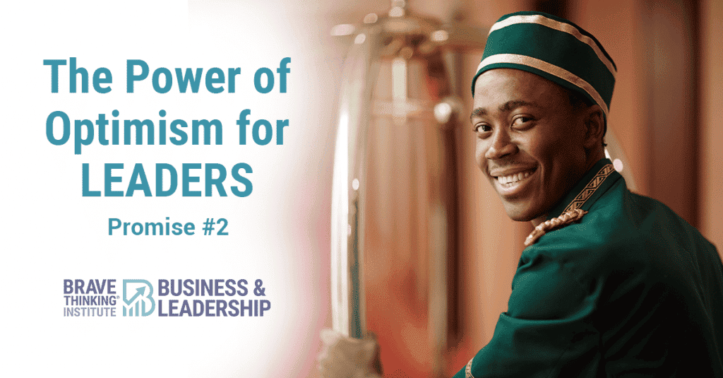 The Power of Optimism for Leaders – Promise #2 - John Boggs Leadership