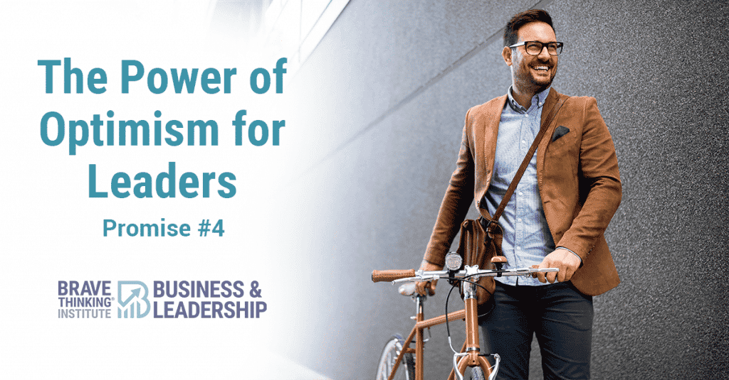 The Power of Optimism for Leaders - Promise #4 of The Optimist Creed