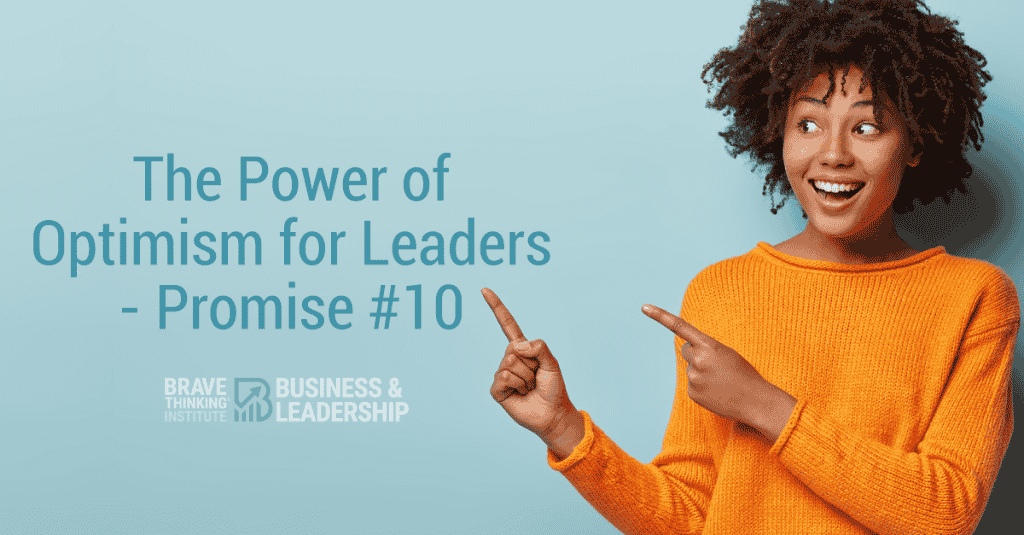 The Power of Optimism for Leaders - Promise #10