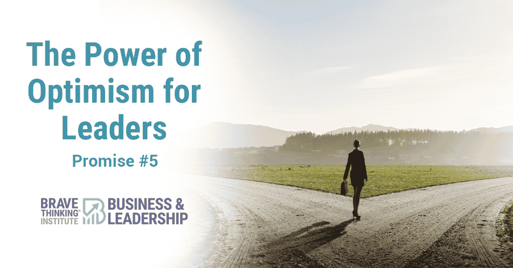 The Power of Optimism for Leaders - Optimistic Promise #5