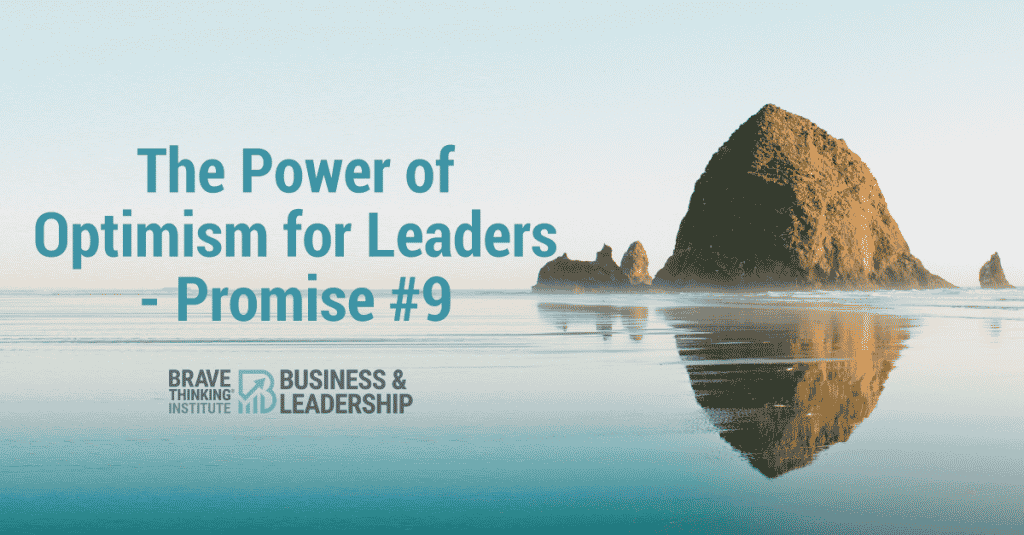 The Power of Optimism for Leaders - Promise #9