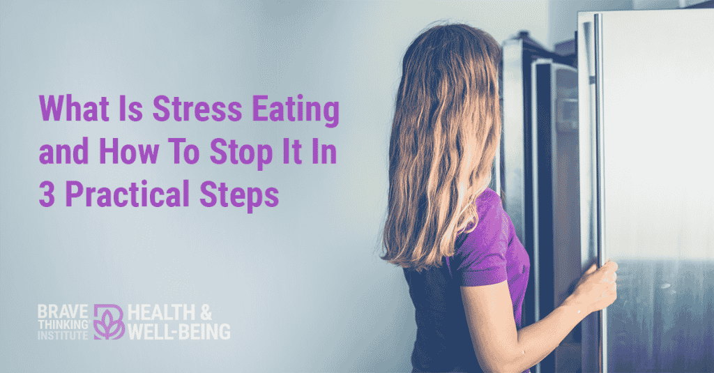 What is stress eating? Learn how to stop stress eating in 3 practical steps and how to lose your excess weight.